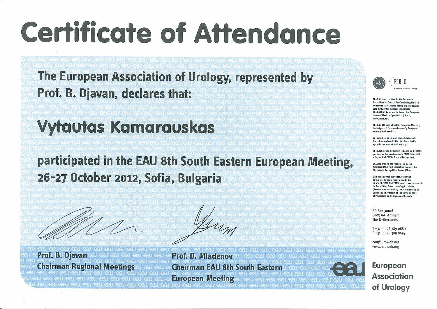 European Association of Urology 8th South Eastern European Meeting in Sofia, 26-27 October 2012